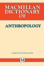 Dictionary of Anthropology (Social Sciences…
