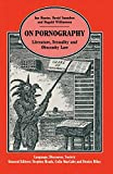 Hunter, Ian: On Pornography: Literature, Sexuality and Obscenity Law (Language, Discourse, Society)