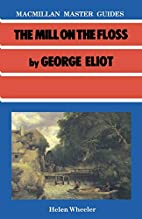 Mill on the Floss by George Eliot (Master…