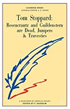 Tom Stoppard : Rosencrantz and Guildenstern…