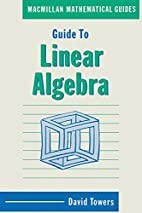Guide to Linear Algebra (Mathematical…