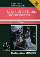 The Essentials of Nursing: An Introduction…