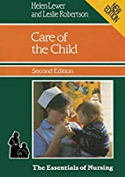 Care of the Child (The Essentials of…