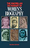 Uglow, Jennifer S.: The Macmillan Dictionary of Women's Biography