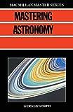 North, Gerald: Mastering Astronomy