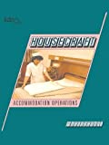 Paul, Val: Housecraft: Accommodation Operations (HCTC Macmillan: published in conjunction with the H otel & Catering Training Company)