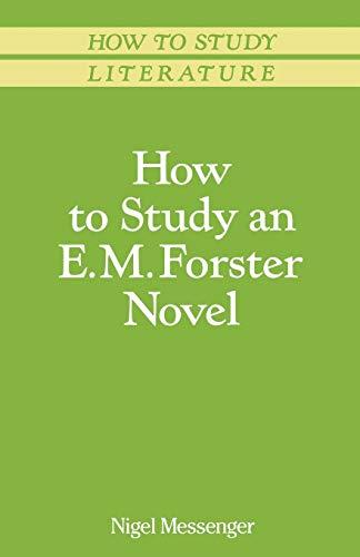 how-to-study-an-e-m-forster-novel-palgrave-study-skills