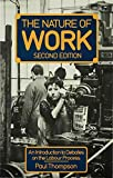 Thompson, Paul B.: The Nature of Work: An Introduction to Debates on the Labour Process