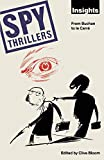 Bloom, Clive: Spy Thrillers : From Buchan to le Carre