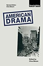 American drama by Clive Bloom