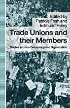 Trade unions and their members : studies in…