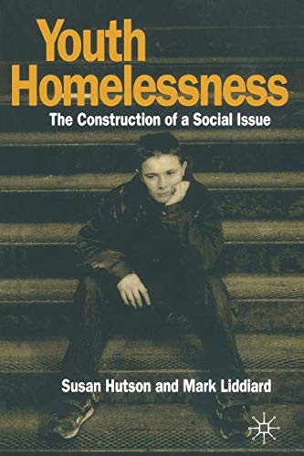 youth-homelessness-the-construction-of-a-social-issue