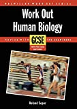 Soper, Roland: Work Out Human Biology Gcse