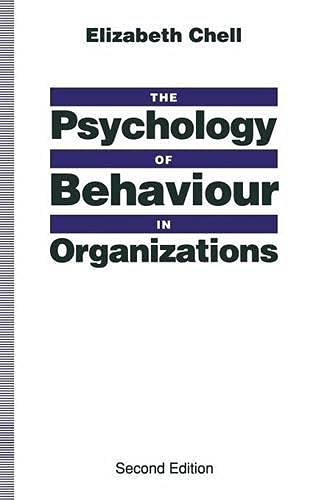 the-psychology-of-behaviour-in-organizations