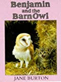 Greenway, Shirley: Benjamin and the Barn Owl (Lost & Found)