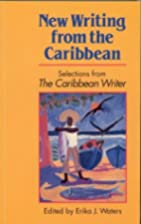 New writing from the Caribbean : selections…
