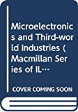 Watanabe, Susumu: Microelectronics and Third-World Industries