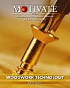 Woodwork Technology (MOTIVATE (Macmillan…