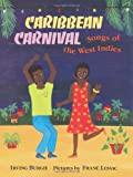 Burgie, Irving: Caribbean Carnival: Songs of the West Indies