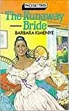 Kimenye, Barbara: The Runaway Bride (Pacesetter)