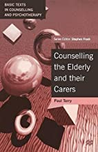 Counselling the Elderly and their Carers…