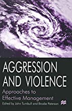 Managing Aggression and Violence by John…