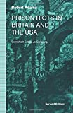 Adams, Robert: Prison Riots in Britain and the USA