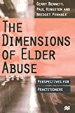 Bennett, Gerry: The Dimensions of Elder Abuse : Perspectives for Practitioners
