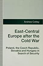 East-Central Europe after the Cold War :…