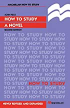 How to Study a Novel (How to Study…