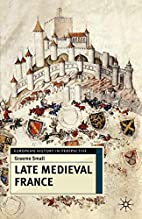 Late Medieval France (European History in…