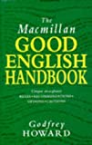 Howard, Godfrey: The Macmillan Good English Handbook