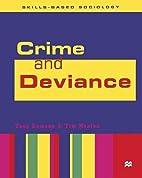 Crime and Deviance (Skills-Based Sociology)…