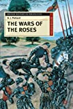Pollard, A.J.: The Wars of the Roses