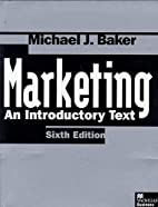 Marketing: An Introductory Text by Michael…