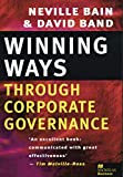 Bain, Neville: Winning Ways Through Corporate Governance