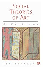 Social Theories of Art: A Critique by Ian…