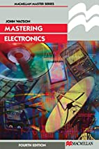 Mastering Electronics (Palgrave Master) by…