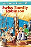 Wyss, Johann David: Way ahead Reader: Swiss Family Robinson 5B