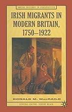 Irish Migrants in Modern Britain by Donald…