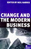 Harris, Neil: Change and the Modern Business