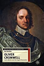 Oliver Cromwell: God's Warrior and the…