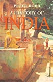 Robb, Peter: A History of India