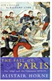 ALISTAIR HORNE: THE FALL OF PARIS