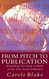 Blake, Carole: From Pitch to Publication