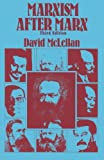 McLellan, David: Marxism After Marx: An Introduction