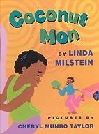 Coconut Mon by Linda Milstern