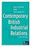 Kessler, Sid: Contemporary British Industrial Relations (Macmillan Business)