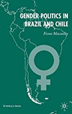 Gender Politics in Brazil and Chile (St.…