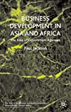 Jackson, Paul: Business Development in Asia and Africa: The Role of Government Agencies (Role of Government in Adjusting Economies)